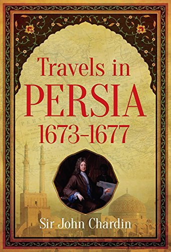 9780486256368: Travels in Persia, 1673-1677
