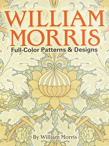 9780486256450: William Morris Full-Color Patterns and Designs (Dover Pictorial Archive)