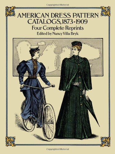 9780486256542: American Dress Pattern Catalogs, 1873-1909: Four Complete Reprints (Dover Fashion and Costumes)