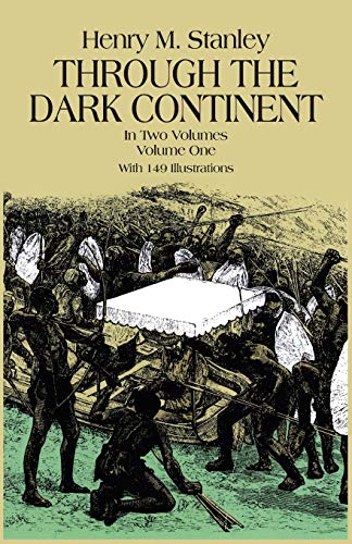 9780486256672: Through the Dark Continent: 001