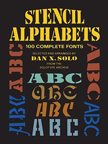 9780486256863: Stencil Alphabets: 100 Complete Fonts