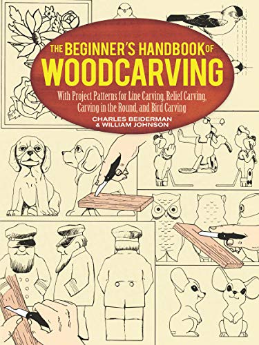 9780486256870: The Beginner's Handbook of Woodcarving: With Project Patterns for Line Carving, Relief Carving, Carving in the Round, and Bird Carving