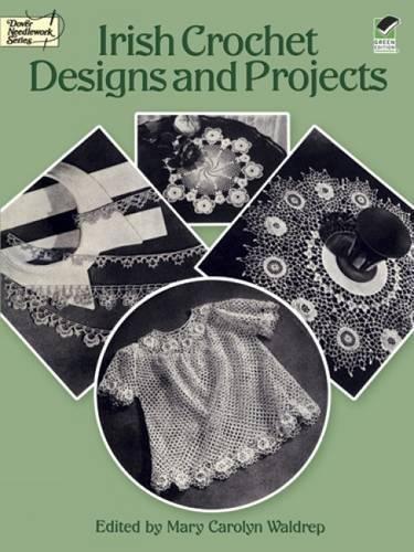 9780486256900: Irish Crochet Designs and Projects (Dover Knitting, Crochet, Tatting, Lace)