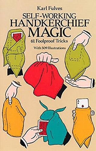 9780486256948: Self-working Handkerchief Magic: 61 Foolproof Tricks (Dover Magic Books)