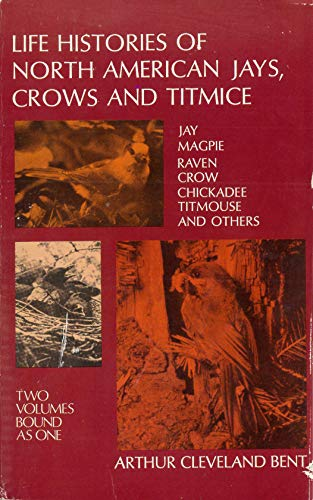 9780486257235: Life Histories of North American Jays, Crows and Titmice