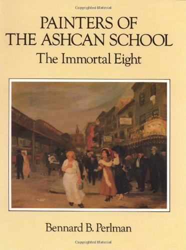 9780486257471: Painters of the Ashcan School: The Immortal Eight (Dover Fine Art, History of Art)