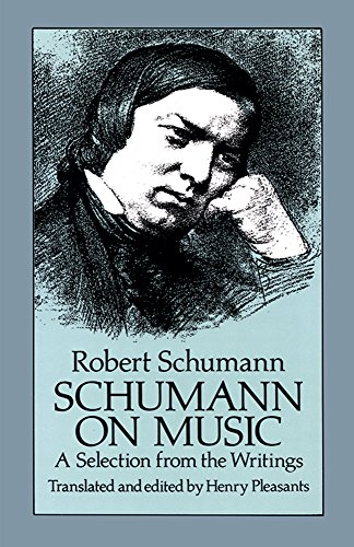 9780486257488: Schumann on Music: Selection from the Writings (Dover Books on Music)