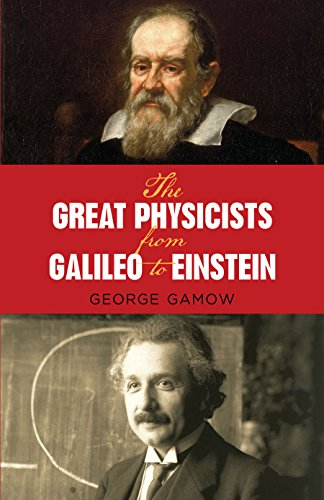 9780486257679: The Great Physicists from Galileo to Einstein (Biography of Physics)