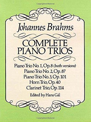 Complete Piano Trios. From the Breitkopf & Härtel Complete Works Edition. Edited by Hans Gal (Pia...