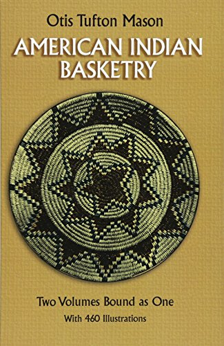9780486257778: American Indian Basketry [Two Volumes Bound as One, With 460 Illustrations]