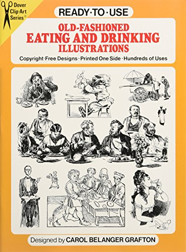 9780486257815: Ready-to-Use Old-Fashioned Eating and Drinking Illustrations (Dover Clip Art Ready-to-Use)