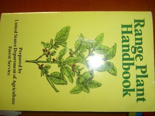 Range Plant Handbook: U. S. Department