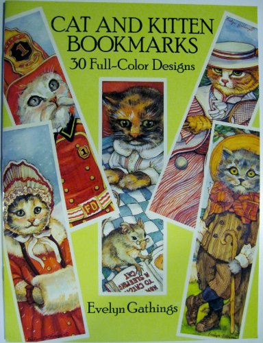 Cat and Kitten Bookmarks: Gathings, Evelyn
