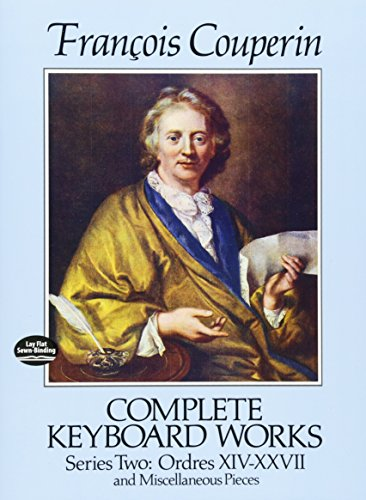 9780486257969: Complete Keyboard Works, Series Two: Ordres XIV-XXVII and Miscellaneous Pieces (Dover Music for Piano)