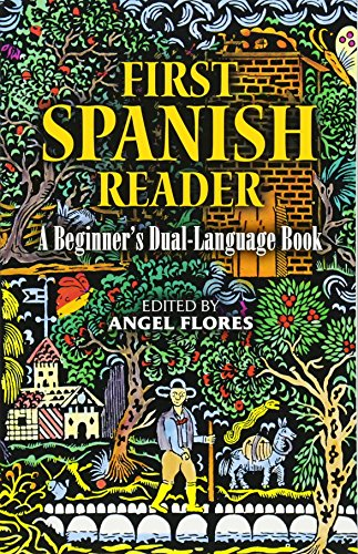 9780486258102: First Spanish Reader: A Beginner's Dual-Language Book (Beginners' Guides) (English and Spanish Edition)
