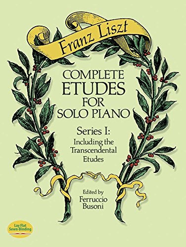 9780486258157: Complete Etudes for Solo Piano, Series I: Including the Transcendental Etudes (Dover Music for Piano)