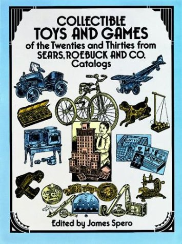 Collectible Toys and Games of the Twenties: Spero, James