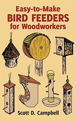 9780486258478: Easy-to-Make Bird Feeders for Woodworkers (Dover Woodworking)