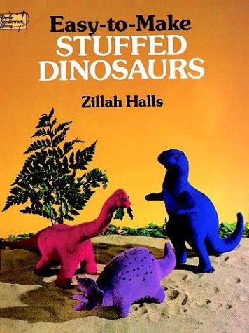 9780486258485: Easy-to-Make Stuffed Dinosaurs (Dover Needlework)