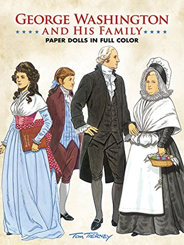 George Washington and His Family Paper Dolls: Tom Tierney