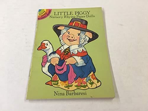 9780486259130: Little Piggy Nursery Rhyme Paper Dolls