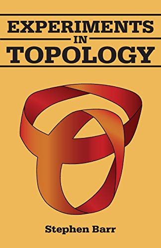 9780486259338: Experiments in Topology