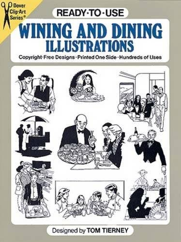 9780486259444: Ready-to-Use Wining and Dining Illustrations (Dover Clip Art Ready-to-Use)