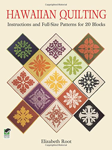 9780486259482: Hawaiian Quilting: Instructions and Full-Size Patterns for 20 Blocks (Dover Quilting)