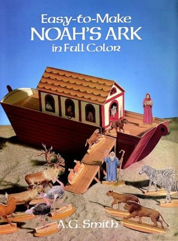 Easy-to-Make Noah's Ark in Full Color (Models & Toys)