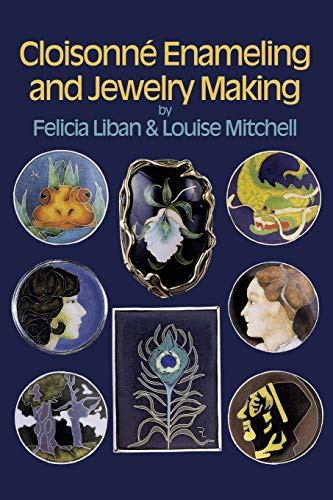 9780486259710: Cloisonné Enameling and Jewelry Making