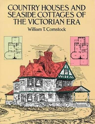 9780486259727: Country Houses and Seaside Cottages of the Victorian Era (Dover Architecture)