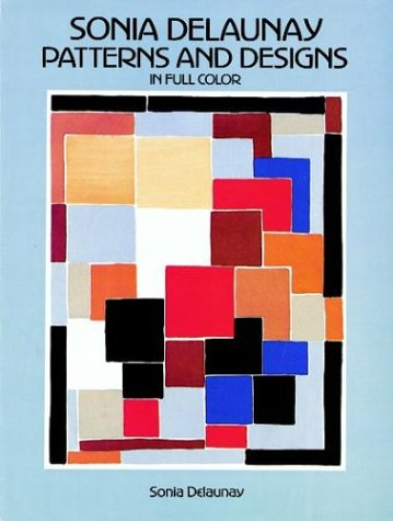 9780486259758: Sonia Delaunay Patterns and Designs in Full Color