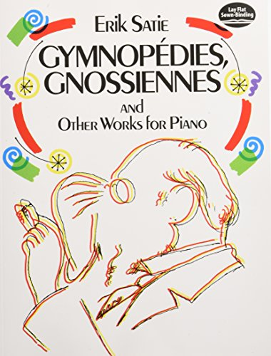 9780486259789: Gymnopédies, Gnossiennes and Other Works for Piano (Dover Music for Piano)