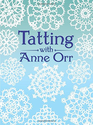 9780486259826: Tatting With Anne Orr