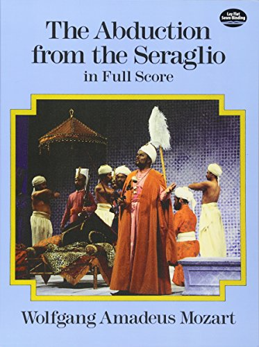 9780486260044: The Abduction from the Seraglio in Full Score (Dover Music Scores)