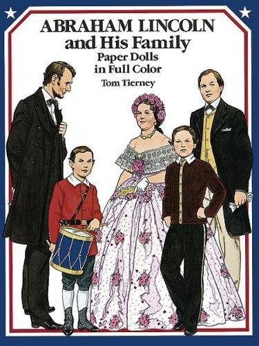 9780486260242: Abraham Lincoln and His Family Paper Dolls in Full Color (Dover President Paper Dolls)