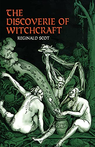9780486260303: The Discoverie of Witchcraft (Dover Occult)