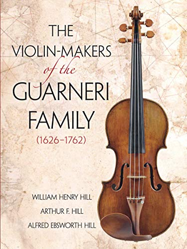 9780486260617: The Violin-Makers of the Guarneri Family (1626-1762)