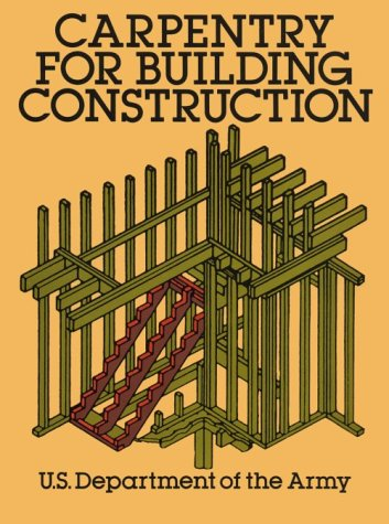 9780486260716: Carpentry for Building Construction