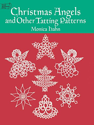 Christmas Angels and Other Tatting Patterns (Dover: Hahn, Monica