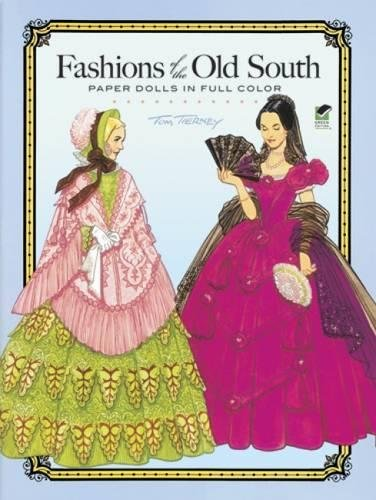 9780486261256: Fashions of the Old South Paper Dolls in Full Color (Dover Paper Dolls)