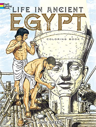 9780486261300: Life in Ancient Egypt Coloring Book (Dover History Coloring Book)