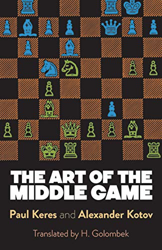 9780486261546: The Art of the Middle Game (Dover Chess)