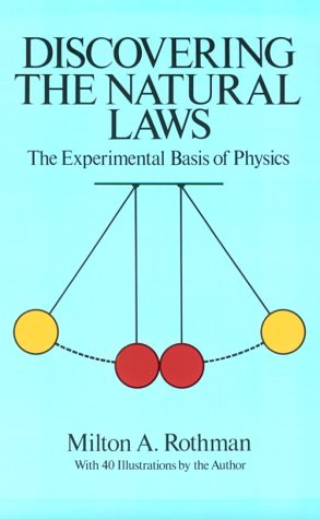 9780486261782: Discovering the Natural Laws: The Experimental Basis of Physics