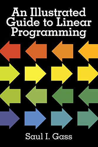 9780486262581: An Illustrated Guide to Linear Programming
