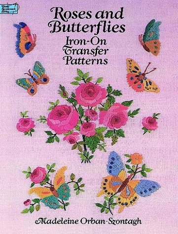 9780486262604: Roses and Butterflies Iron-on Transfer Patterns