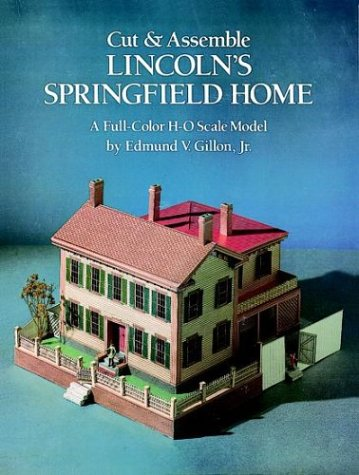 Cut & Assemble Lincoln's Springfield Home