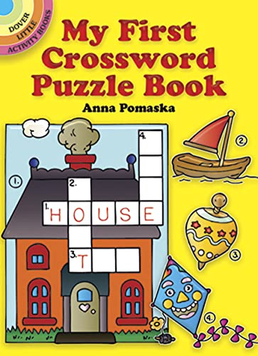 9780486262994: My First Crossword Puzzle Book (Dover Little Activity Books)