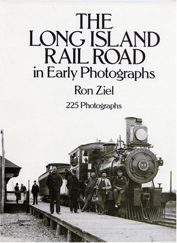 9780486263014: The Long Island Rail Road in Early Photographs (Dover Transportation)