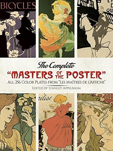 9780486263090: The Complete Masters of the Poster: All 256 Color Plates from Les Maitred De L'Affiche